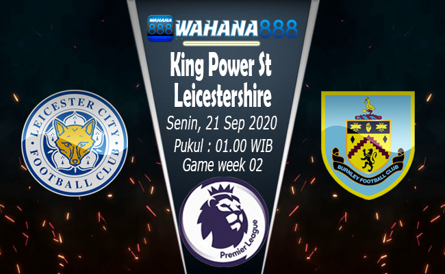 Prediksi Leicester City vs Burnley, Brendan Rodgers ...